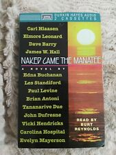 Naked Came The Manatee Audio Book on Cassette Read by Burt Reynolds Rare