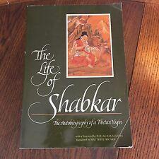 The Life of Shabkar The Autobiography of a Tibetan Yogin Foreword by Dalai Lama