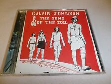CALVIN JOHNSON & THE SONS OF THE SOIL CD ''SCRATCH FREE DISC'' FAST FREE S&H