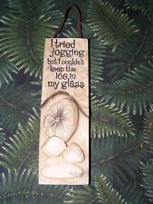 "Humorous Mini Wall Plaque ""I Tried Jogging..."""