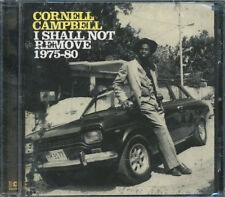 Cornell Campbell - I Shall Not Remove: 1975-1980 CD **BRAND NEW/STILL SEALED**