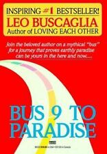 Bus 9 to Paradise, Buscaglia, Leo F., Very Good Paperback Book