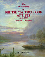 The Dictionary of British Watercolour Artists Up to 1920, Vol. 2: The-ExLibrary