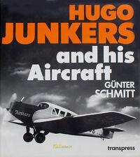 Hugo Junkers and his Aircraft Schmitt Flugzeug Luftfahrt Dessau Luft Hansa Aero