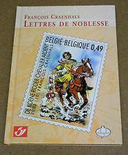 CRAENHALS - LETTRES DE NOBLESSE - ALBUM CBBD + TIMBRES - TL 1500 EX - NUM (CN )