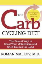 The Carb Cycling Diet: Balancing Hi Carb, Low Carb, and No Carb Days-ExLibrary