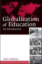 Globalization of Education: An Introduction (Sociocultural, Political, and Histo