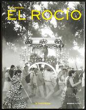 Loïc BREARD. El Rocio. Edited by Corinna Weidner. Kerber Verlag, 2009. E.O.