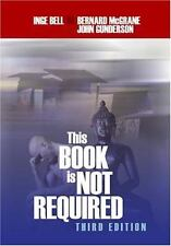 This Book Is Not Required : An Emotional Survival Manual for Students-ExLibrary