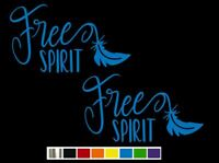 (2) Free Spirit with Feather Vinyl Decal Set- CUSTOM SIZE COLOR for CARS,TRUCKS
