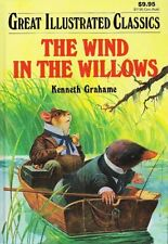 The Wind in the Willows (Great Illustrated Classics) by Kenneth Grahame