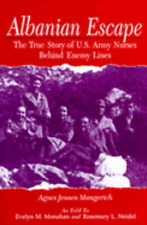 Albanian Escape: The True Story of U.S. Army Nurses Behind Enemy Lines: Used