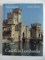 CASTELLI IN LOMBARDIA a cura di Piero Orlani e Andrea Bosco- Italiano/Inglese