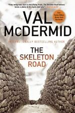 The Skeleton Road by Val McDermid (2015, Paperback)