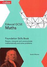 Collins Edexcel GCSE Maths Foundation Skills Book by Sandra Wharton NEW P/B 2015