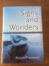 Signs and Wonders by Roger Pinckney