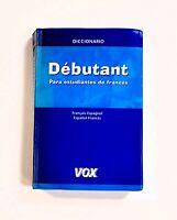 VOX Diccionario Debutant Espanol-Frances Vocabulario Para Estudiantes De Frances