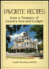 cookbook Favorite Recipes From a Treasury of Country Inns & Lodges