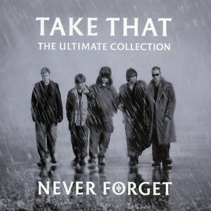 TAKE THAT ( NEW CD ) NEVER FORGET GREATEST HITS ULTIMATE COLLECTION VERY BEST OF