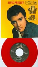Elvis Presley red vinyl 45 rpm record Picture Sleeve I Need Your Love Tonight