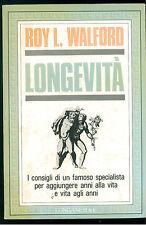 WALFORD ROY LONGEVITA' LONGANESI  1983 IL CAMMEO SALUTE ALIMENTAZIONE MEDICINA