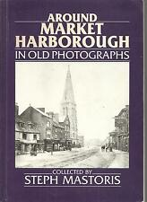 Local History - Market Harborough. Gumley, Braybrook, Oxendon. Leicestershire.