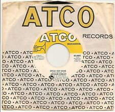 "ARTHUR CONLEY SPEAK HER NAME + RUN ON  ORIGINAL 7"" SINGLE US IMPORT ATCO RECORDS"