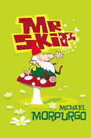 Mister Skip (Roaring Good Reads) by Morpurgo, Michael, Good Used Book (Paperback