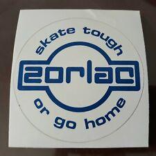 Zorlac Skate Tough Or Go Home Skateboard Vintage Sticker Phillips Santa Cruz