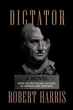 Dictator: A novel (Ancient Rome Trilogy) by Harris, Robert in Used - Very Good