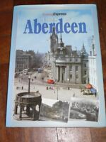 Images of Aberdeen By Aberdeen Press and Journal