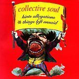 COLLECTIVE SOUL - Hints allegations and things left unsaid - CD Album