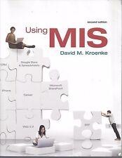 Using MIS by David M. Kroenke (2008, Paperback)