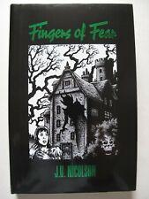 J U Nicholson – FINGERS OF FEAR (2001) – Weird Horror