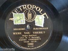 78 Rpm Emory University Glee Club estabas allá/HEAH dem campanas Metropole 1082