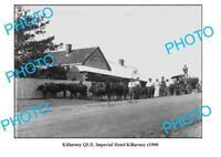 OLD 6 x 4 PHOTO KILLARNEY QUEENSLAND IMPERIAL HOTEL c1900