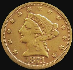 1871 S GOLD US $2 1/2 DOLLAR LIBERTY HEAD QUARTER EAGLE COIN SCARCE DATE