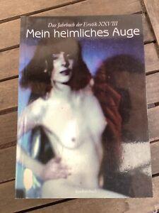 Claudia Gehrke - Mein heimliches Auge, Das Jahrbuch der Erotik. Bd.28