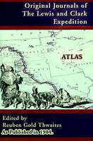 Atlas Accompanying the Original Journals of the Lewis and Clark Expedition 1804-