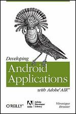 Developing Android Applications with Adobe AIR by Brossier, Veronique