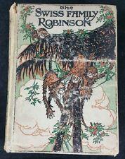 Swiss Family Robinson, J M Dent & Sons 1934 edition, Illustrator Charles Folkard