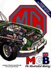 MGB: The Illustrated History By Jonathan Wood,Lionel Burrell