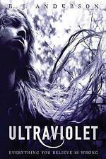 NEW Ultraviolet by R. J. Anderson