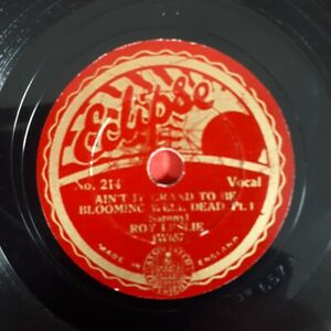 """78 rpm record - Ain't it Grand to be Bloomin Well Dead Pt1/2 1932. Roy Leslie 8"""""""