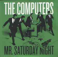 The Computers-mr saturday night.7""