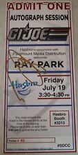 SDCC Comic Con 2013 Hasbro GI Joe Ray Park Autographed Ticket SIGNED