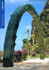 Il Negombo Il giardino delle acque - Electa Napoli Napoli 2000