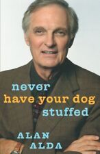 Never Have Your Dog Stuffed (Signed, Limited, Leather) By Alan Alda