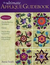 THE ULTIMATE APPLIQUE GUIDEBOOK - ANNIE SMITH (SOFTCOVER)