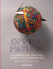 Office Mayhem: A Handbook for Practical Anarchy (Jack Spade Books),Jake Spade,Ex